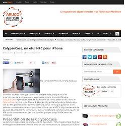 CalypsoCase, un étui NFC pour iPhone