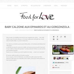 Baby Calzone aux Epinards et au Gorgonzola