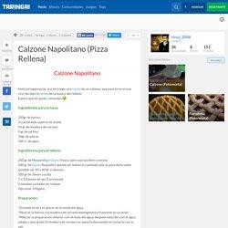 Calzone Napolitano (Pizza Rellena)