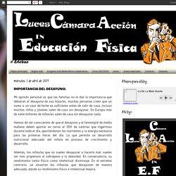 LUCES, CÁMARA Y ACCIÓN EN E.F: IMPORTANCIA DEL DESAYUNO.