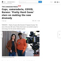 Cops, camaraderie, COVID, Karens: 'Pretty Hard Cases' stars on making the new dramedy
