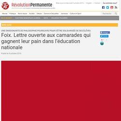 Foix. Lettre ouverte aux camarades qui gagnent leur pain dans l'éducation nationale