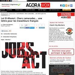 Loi El-Khomri. Chers camarades... une lettre pour les travailleurs français