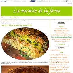 Hachis Camarguais WW (Thermomix) - La marmite de la ferme