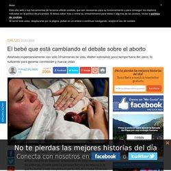 El bebé que está cambiando el debate sobre el aborto