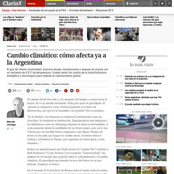 Cambio climático: cómo afecta ya a la Argentina