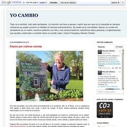 YO CAMBIO: Pasión por cultivar comida
