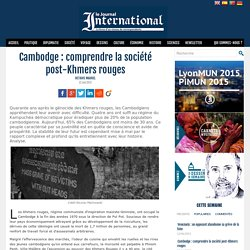 Cambodge : comprendre la société post-Khmers rouges