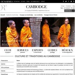 Guide du Cambodge - Culture & Traditions - Voyage sur mesure