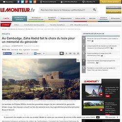 Au Cambodge, Zaha Hadid fait le choix du bois pour un mémorial du génocide - Projets