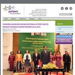 Cambodia launches second National Action Plan to Prevent Violence Against Women 2014-2018