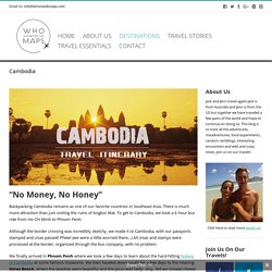 Cambodia - Who Needs Maps