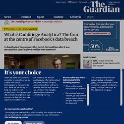 What is Cambridge Analytica? The firm at the centre of Facebook's data breach