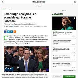 Cambridge Analytica: ce scandale qui ébranle Facebook