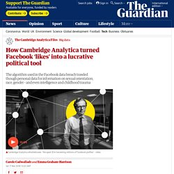 How Cambridge Analytica turned Facebook 'likes' into a lucrative political tool