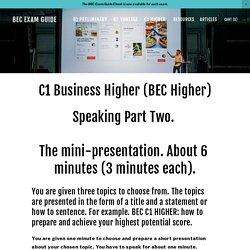 Cambridge English C1 Business Higher (BEC Higher) Speaking Part 2 & 3 — BEC Exam Guide