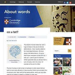 cn u txt? – About Words – Cambridge Dictionaries Online blog