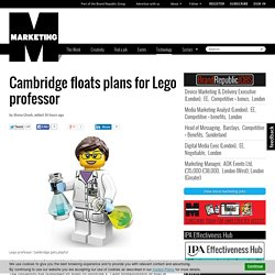 Cambridge floats plans for Lego professor