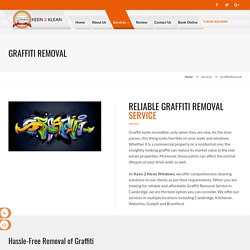 Graffiti Removal Service Company Cambridge, Kitchener, Waterloo, Guelph, Brantford