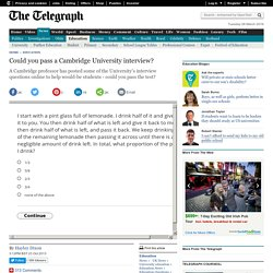 Could you pass a Cambridge University interview?