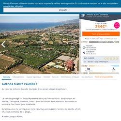 Camping Amfora d'Arcs Cambrils - Tarragone, Costa Dorada, Espagne