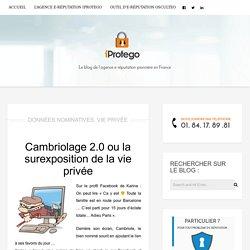 Cambriolage 2.0 ou la surexposition de la vie privée - iProtego Blog