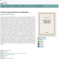 Arsène Lupin gentleman cambrioleur - Leblanc, Maurice