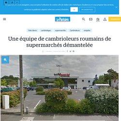 Une équipe de cambrioleurs Roumains démantelée: 720 000 € de vols - Le Parisien