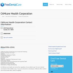 CAMcare Health Corporation - Free Dental Care