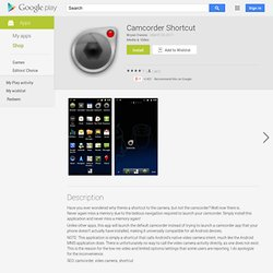 Camcorder Shortcut - Android Apps on Google Play