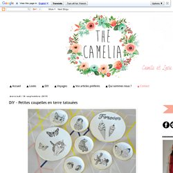 The Camelia - Blog mode, DIY, voyages: DIY - Petites coupelles en terre tatouées