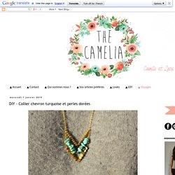 The Camelia - Blog mode, DIY, voyages: DIY - Collier chevron turquoise et perles dorées