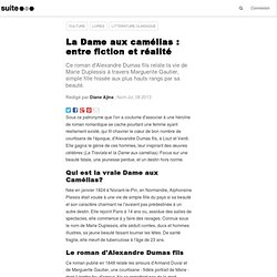 La Dame aux camélias : entre fiction et réalité