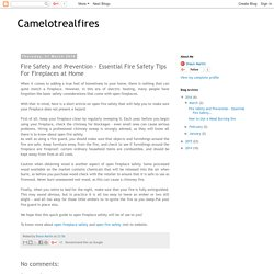 Camelotrealfires: Fire Safety and Prevention - Essential Fire Safety Tips For Fireplaces at Home