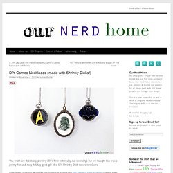 DIY Cameo Necklaces (made with Shrinky Dinks!) - Our Nerd Home