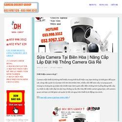 Nâng Cấp Lắp Đặt Hệ Thống Camera Giá Rẻ