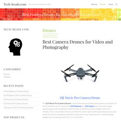 Best Camera Drones for Video and Photography