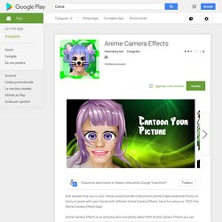 Anime Camera Effects - App Android su Google Play