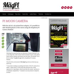 Pi Moon Camera - The MagPi MagazineThe MagPi Magazine
