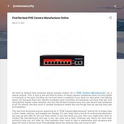 Find the best POE Camera Manufacturer Online