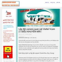 Lắp đặt camera quan sát Viettel Vcam