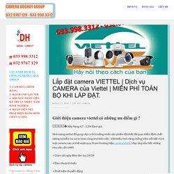 Dịch vụ CAMERA của Viettel