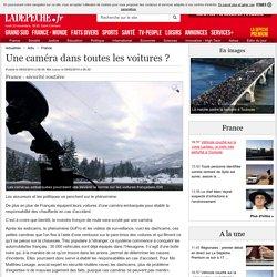 Une caméra dans toutes les voitures ? - 08/02/2014 - ladepeche.fr