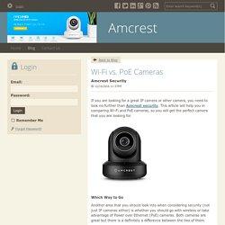 Wi-Fi vs. PoE Cameras