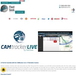Fleet Cameras Australia, Driver Safety Camera, Camtracker Live in Australia