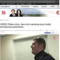 Etats-Unis : des mini caméras pour éviter les bavures policières