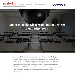 Cameras in the Classroom: Is Big Brother Evaluating You?