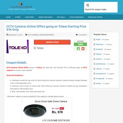 CCTV Cameras Online Offers going on Tolexo Starting Price 978 Only
