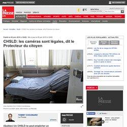 CHSLD: les caméras sont légales, dit le Protecteur du citoyen