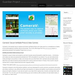 CameraV: Secure Verifiable Photo & Video Camera – Guardian Project
